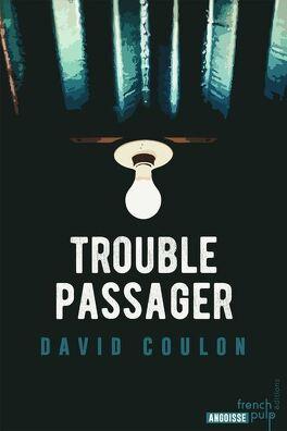 Couverture du livre : Trouble passager