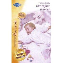 Couverture du livre : Une enfant à aimer