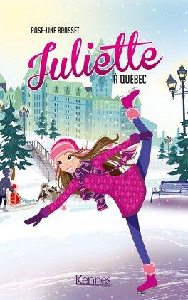 Couverture du livre : Juliette à Québec