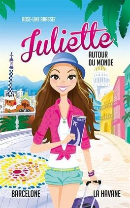 Couverture du livre : Juliette autour du monde : La Havane et Barcelone