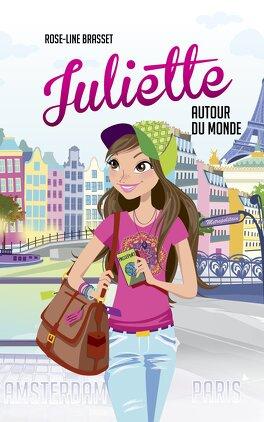 Couverture du livre : Juliette autour du monde : Paris et Amsterdam