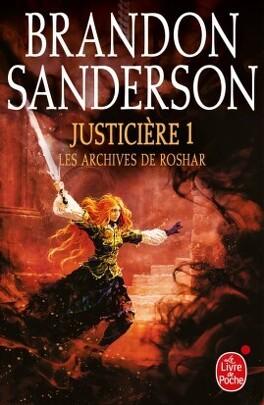 Couverture du livre : Les Archives de Roshar, Tome 5 : Justicière (I)