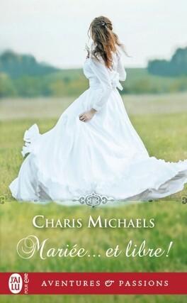 Couverture du livre : Mariée... et libre !
