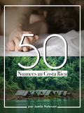 50 Nuances au Costa Rica