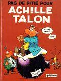 Achille Talon, Volume 13 : Pas de pitié pour Achille Talon