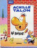 Achille Talon, Volume 6 : Achille Talon au pouvoir