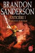 Les Archives de Roshar, Tome 5 : Justicière (I)
