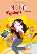 Mona, Tome 2 : Populaire ?