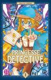 Princesse détective, Tome 1