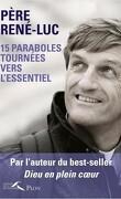 15 paraboles tournées vers l'essentiel