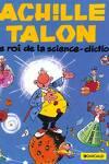 couverture Achille Talon, Volume 10 : Le roi de la science-diction