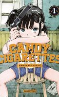 Candy & Cigarettes, Tome 1
