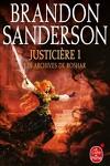 couverture Les Archives de Roshar, Tome 5 : Justicière (I)