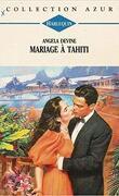 Mariage à Tahiti