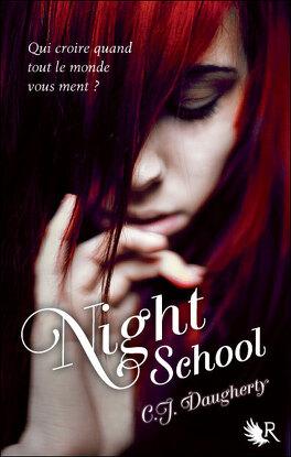 Couverture du livre : Night School, Tome 1