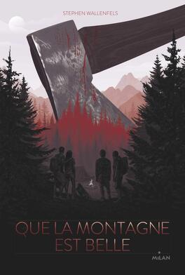 Couverture du livre : Que la montagne est belle