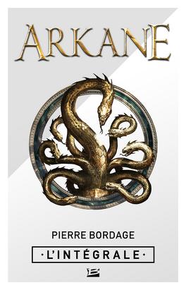 Couverture du livre : Arkane - L'Intégrale