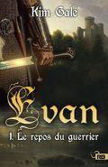 Evan, Tome 1 : Le Repos du guerrier