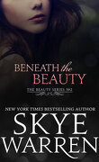 Beauty, Tome 2 : Beneath the Beauty