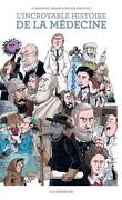 L'incroyable histoire de la médecine en BD
