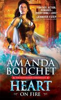 The Kingmaker Chronicles, Tome 3 : Heart on Fire