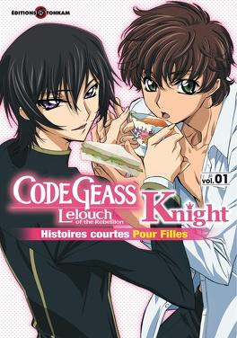 Couverture du livre : Code Geass - Knight for Girls Vol 1