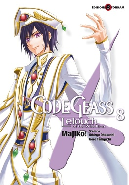 Couverture du livre : Code Geass - Lelouch of the Rebellion - Tome 8