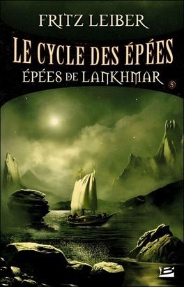 Couverture du livre : Le Cycle des Épées, tome 5 : Épées de Lankhmar