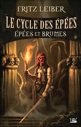 Couverture du livre : Le Cycle des Épées, tome 3 : Épées et Brumes