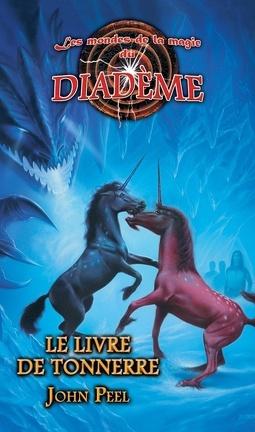 Couverture du livre : Les mondes de la magie du diadème, tome 4 : le livre de tonnerre