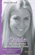 Cassie, du satanisme au choix de Dieu