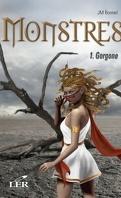 Monstres, tome 1 : Gorgone