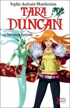 Couverture du livre : Tara Duncan, Tome 7 : L'Invasion fantôme