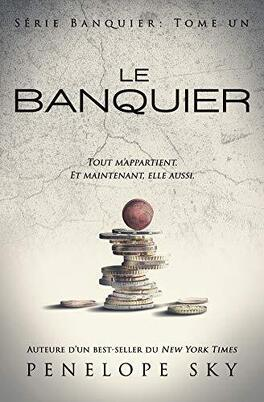 Couverture du livre : Banquier, Tome 1 : Le Banquier