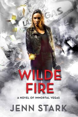 Couverture du livre : Immortal Vegas, Tome 10 : Wilde Fire