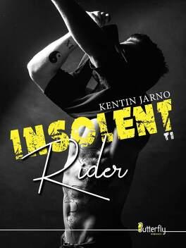 Couverture du livre : Insolent Rider, Tome 1