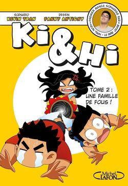 Couverture de Ki & Hi, Tome 2 : Une famille de fous !