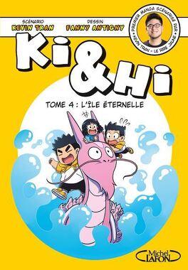 Couverture du livre : Ki & Hi, Tome 4 : L'Île éternelle