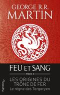 Fire and Blood, Tome 2