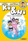 Ki & Hi, Tome 4 : L'Île éternelle