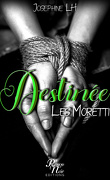 Destinée - Les Moretti
