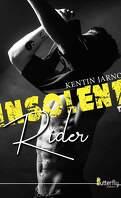 Insolent Rider, Tome 1