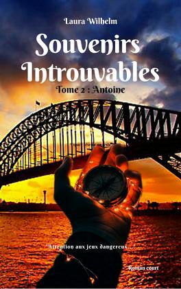 Couverture du livre : Souvenirs introuvables, Tome 2 : Antoine