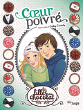 Les Filles au chocolat, Tome 5 ¾ : Cœur poivré (BD)