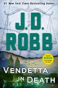Lieutenant Eve Dallas, Tome 49 : Vendetta in Death