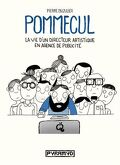 Pommecul, Tome 1