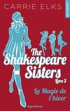 The Shakespeare Sisters, Tome 3 : La Magie de l'hiver