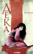 Aeka, Tome 1 : Hiver Rouge
