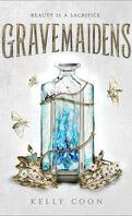 Gravemaidens, Tome 1