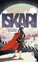 La Légende d'Iskari, Tome 1 : Asha Tueuse de Dragons